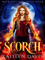 Scorch (Midnight Fire Series Book Four)