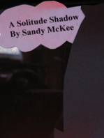 A Solitude Shadow