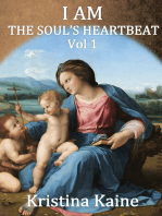 I AM The Soul's Heartbeat Volume 1