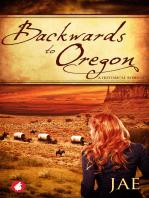 Backwards to Oregon