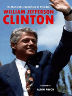 The Memorable Quotations of President William Jefferson Clinton