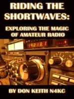 Riding the Shortwaves