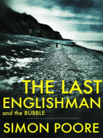 The Last Englishman and the Bubble