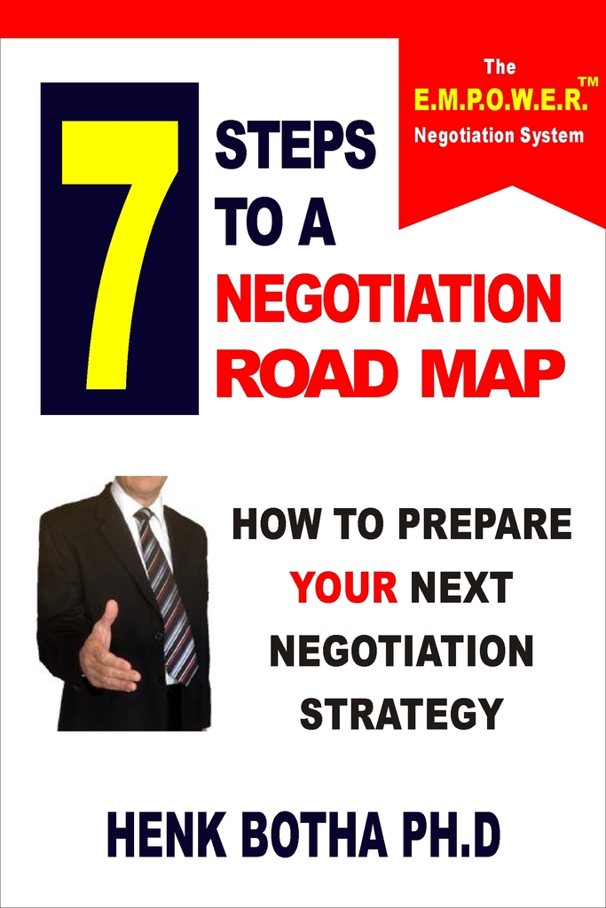 7 Steps to a Negotiation Road Map: How to Prepare Your ...