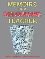 Memoirs of a Recovering Teacher