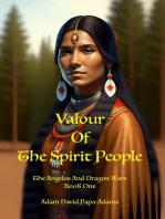 Valour of the Spirit People