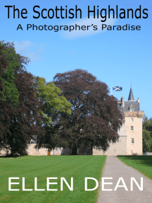 The Scottish Highlands: A Photographer's Paradise