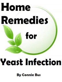 Home Remedies for Yeast Infection: Natural Yeast Infection Remedies that Work