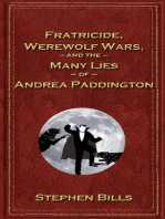 Fratricide, Werewolf Wars, and the Many Lies of Andrea Paddington