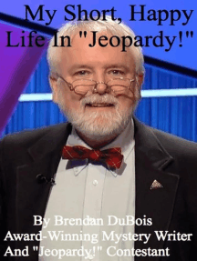 "My Short, Happy Life In ""Jeopardy!"""