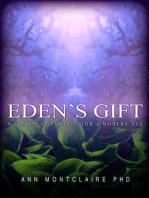 Eden's Gift