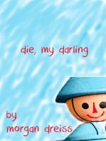 Die, My Darling