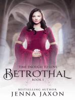 Betrothal (Book 1