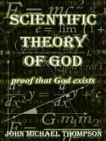 """Scientific Theory of God """"proof that God exists"""""""