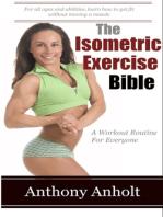 The Isometric Exercises Bible
