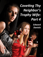 Coveting Thy Neighbor's Trophy Wife