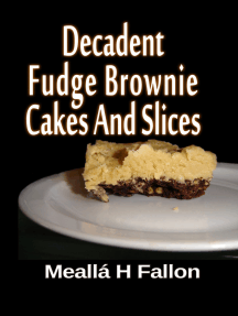 Decadent Fudge Brownie Cakes And Slices