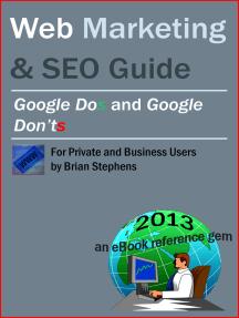 Web Marketing & SEO: Google DOs & Google DON'Ts
