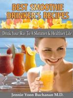 Best Smoothie Drinker's Recipes