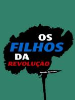 Os Filhos da Revolução