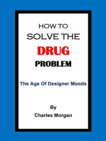 How To Solve The Drug Problem