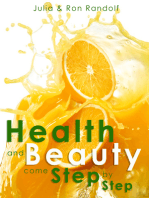 Health and Beauty come Step by Step