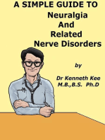 A Simple Guide to Neuralgia and Related Nerve Disorders