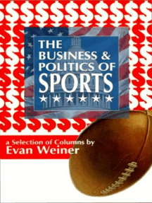 The Business and Politics of Sports
