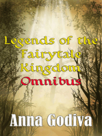 Legends of the Fairytale Kingdom Omnibus (Retold Fairy Tales)