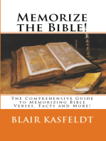 Memorize the Bible! The Comprehensive Guide to Memorizing Bible Verses, Facts and More!