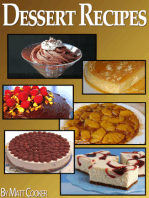 Easy Dessert Recipes To Impress Your Loved Ones (Step by Step Guide With Colorful Pictures)