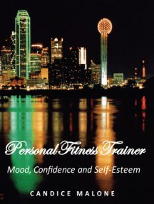 Personal Fitness Trainer: Mood, Confidence and Self-Esteem