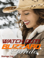 Watch Out, Blizzard Bride!