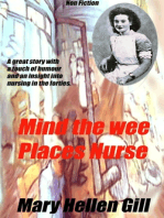 Mind The wee Places Nurse.