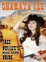 Jazz Bullet's Mail Order Bride