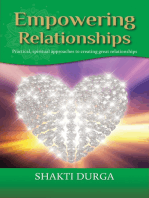 Empowering Relationships: Practical Advice to Create Healthy Relationships
