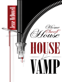 House of Vamp (Home Sweet House)