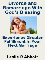 Divorce and Remarriage With God's Blessing