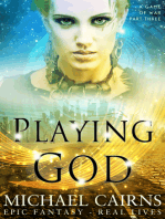 Playing God (A Game of War, Part Three)