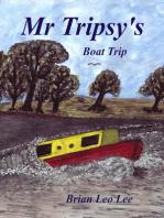 Mr Tripsy's Boat Trip