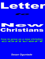 A Letter To Newly Born Again Christians