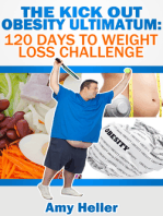 The Kick out Obesity Ultimatum: 120 days to weight loss challenge