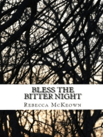 Bless the Bitter Night