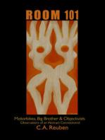 Room 101 Motorbikes, Big Brother & Objectivists