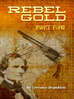 Rebel Gold Part Two