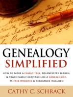 Genealogy Simplified: How to Make a Family Tree, Do Ancestry Search, & Trace Family Heritage Like a Genealogist. 75 Free Websites & Resources Included
