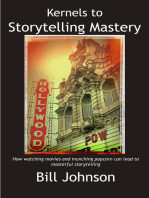 Kernels to Storytelling Mastery