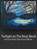 Twilight on The River Bend