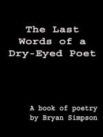The Last Words of a Dry-Eyed Poet