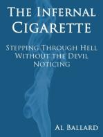 The Infernal Cigarette